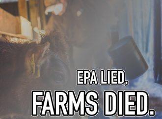 EPA Lied. Farms Died.